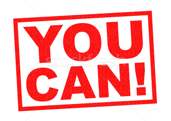 YOU CAN! Stock photo © chrisdorney