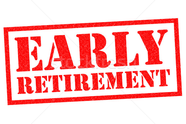 EARLY RETIREMENT Stock photo © chrisdorney