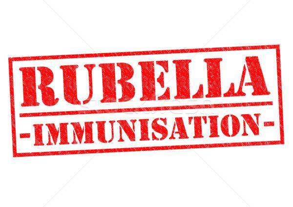 RUBELLA IMMUNISATION Stock photo © chrisdorney