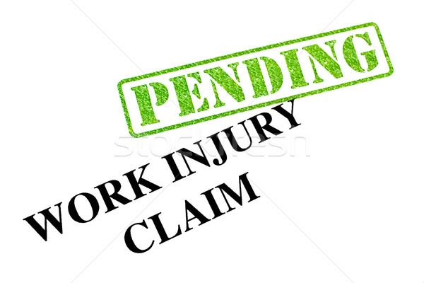 Work Injury Claim PENDING Stock photo © chrisdorney