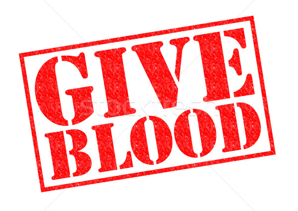 GIVE BLOOD Stock photo © chrisdorney