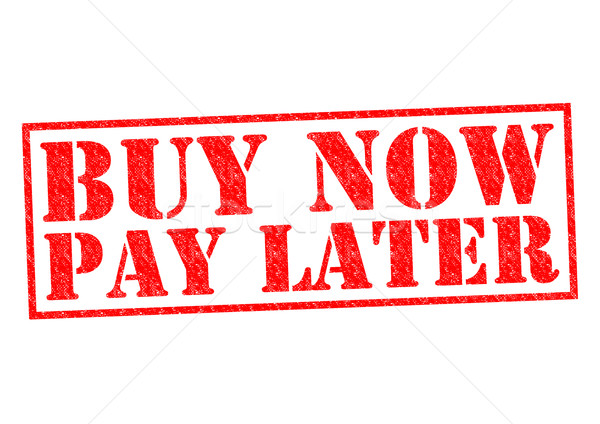 BUY NOW PAY LATER Stock photo © chrisdorney