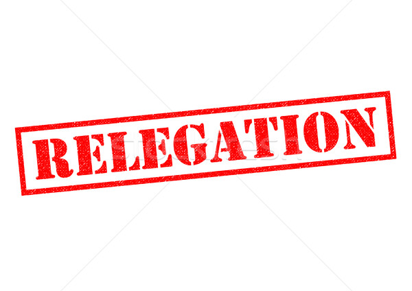RELEGATION Stock photo © chrisdorney