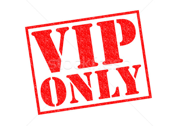 VIP ONLY Stock photo © chrisdorney