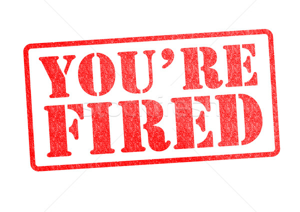 YOU'RE FIRED Rubber Stamp Stock photo © chrisdorney