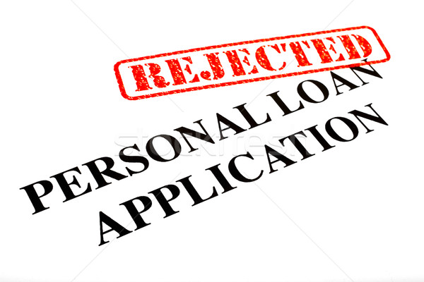 Personal Loan Application REJECTED Stock photo © chrisdorney