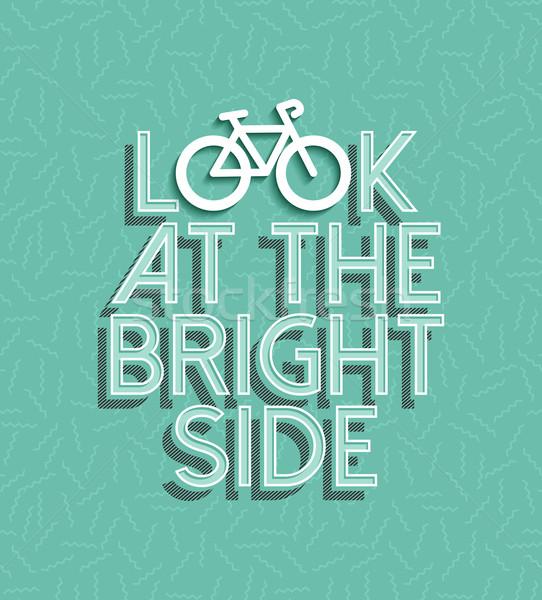 Bicicleta motivación moto positivo retro anunciante Foto stock © cienpies