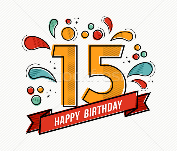 Colorful happy birthday number 15 flat line design Stock photo © cienpies