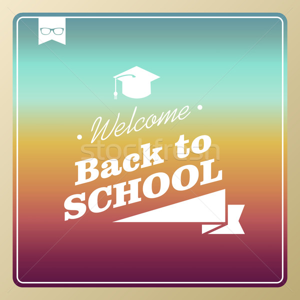 Vintage hipster back to school text colorful background. Stock photo © cienpies