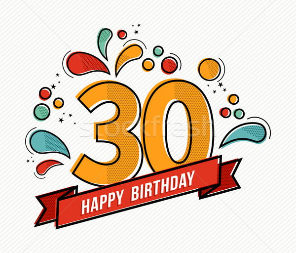 Colorful happy birthday number 30 flat line design Stock photo © cienpies