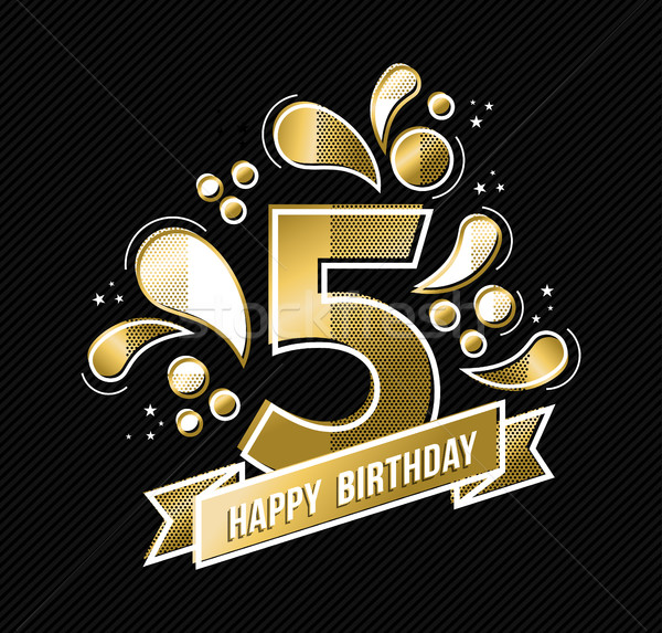 Happy birthday 5 year design for kid in gold color Stock photo © cienpies