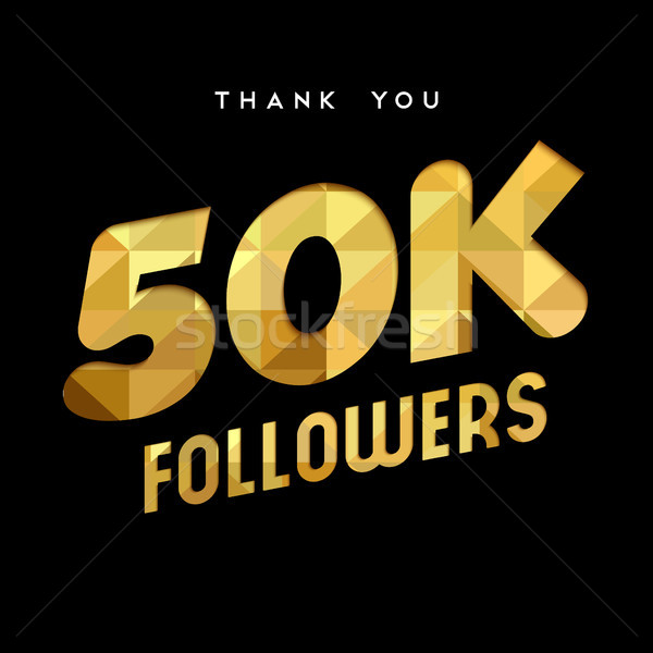 50k gold internet follower number thank you card Stock photo © cienpies