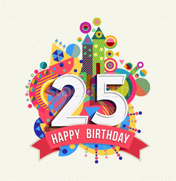 Feliz cumpleaños 25 año tarjeta de felicitación anunciante color Foto stock © cienpies