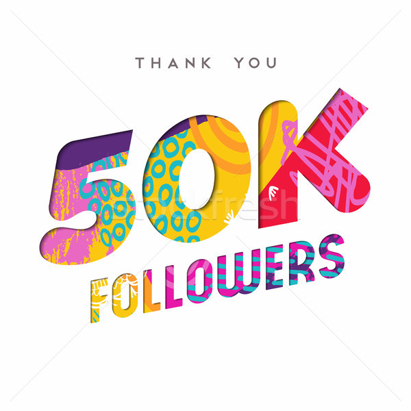 50k internet follower number thank you template Stock photo © cienpies