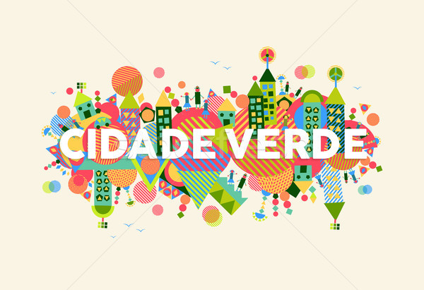 Green City portuguese language illustration Stock photo © cienpies