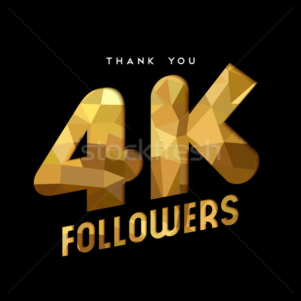 4k gold internet follower number thank you card Stock photo © cienpies