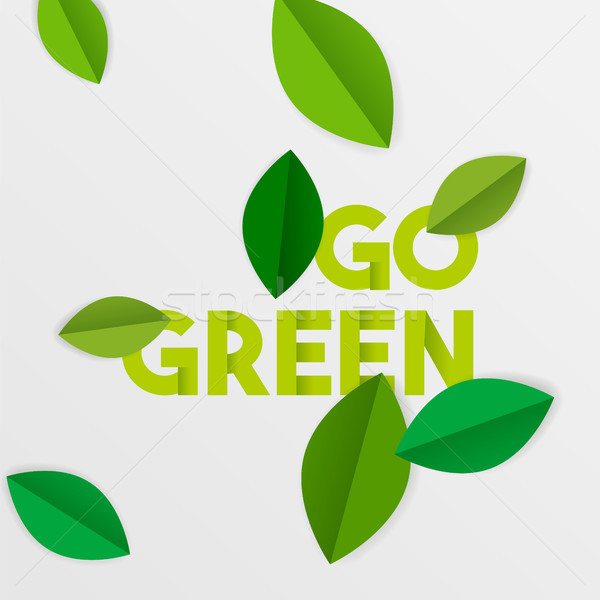 Go green text quote sign with eco paper leaves  Stock photo © cienpies
