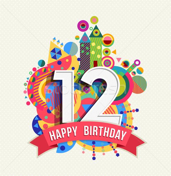 Boldog születésnapot 12 év üdvözlőlap poszter szín Stock fotó © cienpies