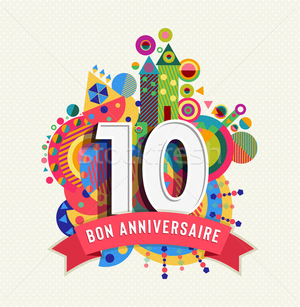 Happy Birthday 10 Year Card In French Language Vector Illustration