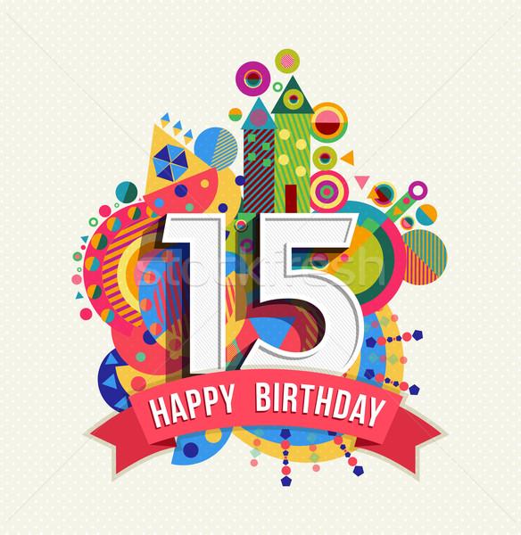 Boldog születésnapot 15 év üdvözlőlap poszter szín Stock fotó © cienpies