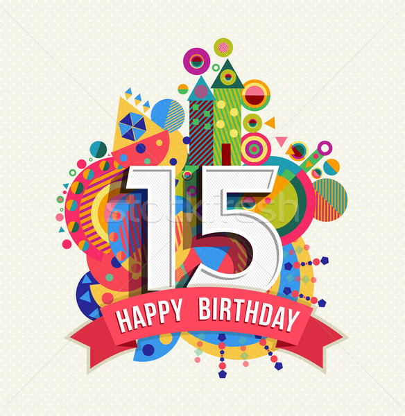 Gelukkige verjaardag 15 jaar wenskaart poster kleur Stockfoto © cienpies