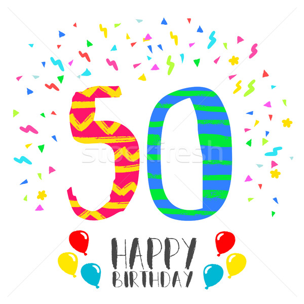 Happy Birthday for 50 year party invitation card Stock photo © cienpies
