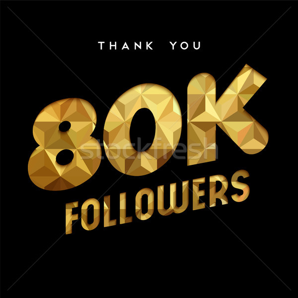 80k gold internet follower number thank you card Stock photo © cienpies