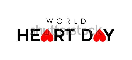 World Heart Day typography quote sign for health Stock photo © cienpies