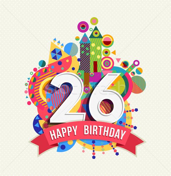 Feliz aniversário 26 ano cartão cartaz cor Foto stock © cienpies