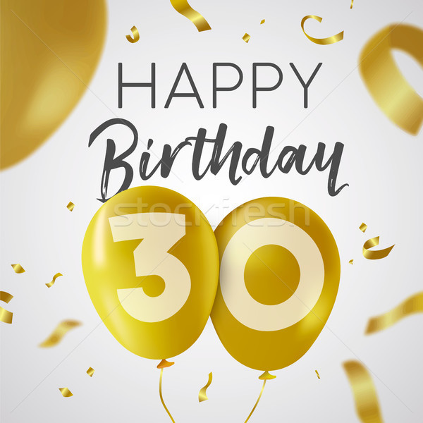 Happy birthday 30 thirty year gold balloon card Stock photo © cienpies