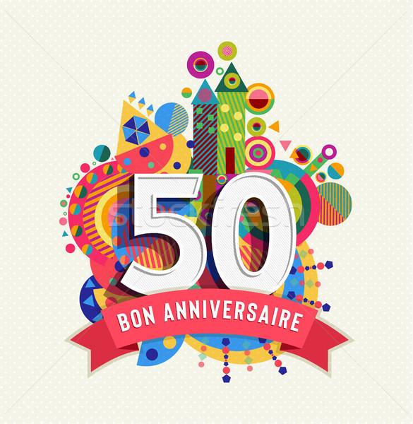 Happy birthday 50 year french greeting card Stock photo © cienpies