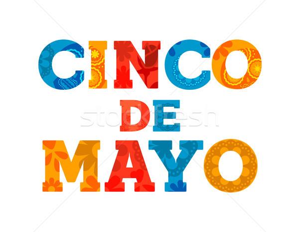 Happy Cinco de mayo text quote greeting card Stock photo © cienpies
