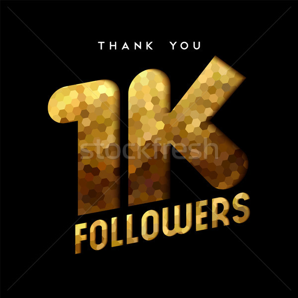 1k gold internet follower number thank you card Stock photo © cienpies