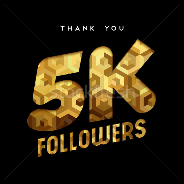 5k gold internet follower number thank you card Stock photo © cienpies