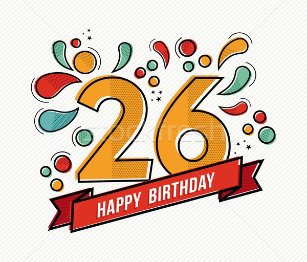 Colorful happy birthday number 26 flat line design Stock photo © cienpies