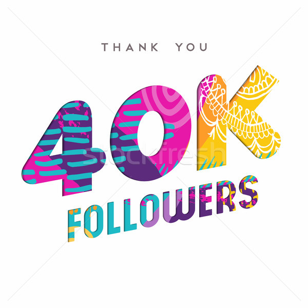 40k internet follower number thank you template Stock photo © cienpies