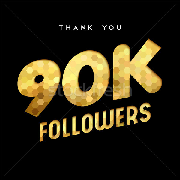 90k gold internet follower number thank you card Stock photo © cienpies