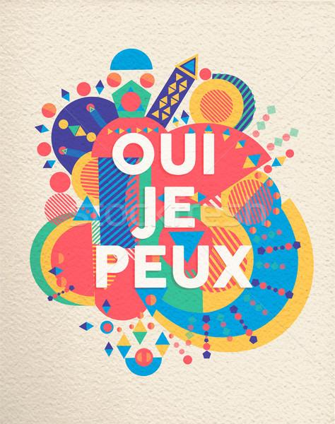 Igen konzerv francia motiváció idézet poszter Stock fotó © cienpies