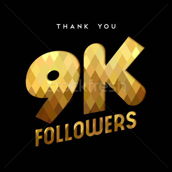 9k gold internet follower number thank you card Stock photo © cienpies