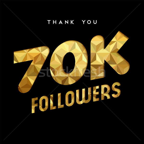 70k gold internet follower number thank you card Stock photo © cienpies