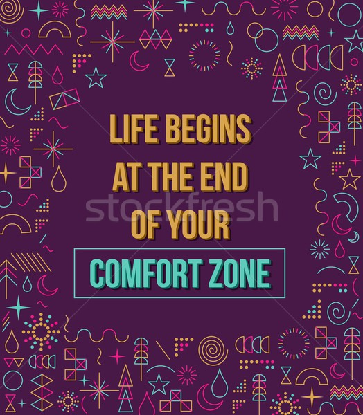 Comfort zone inspiration quote illustration Stock photo © cienpies