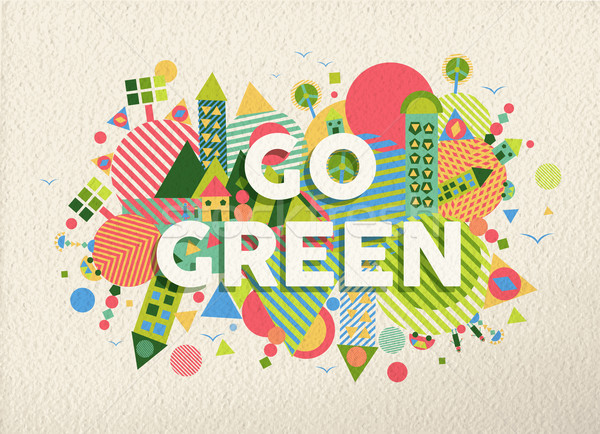Go green quote poster design background Stock photo © cienpies