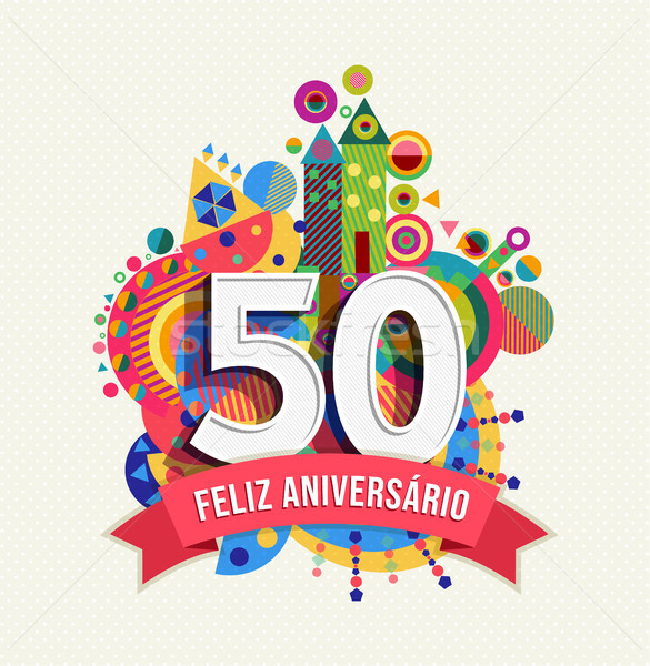 Happy birthday 50 year portuguese greeting card Stock photo © cienpies