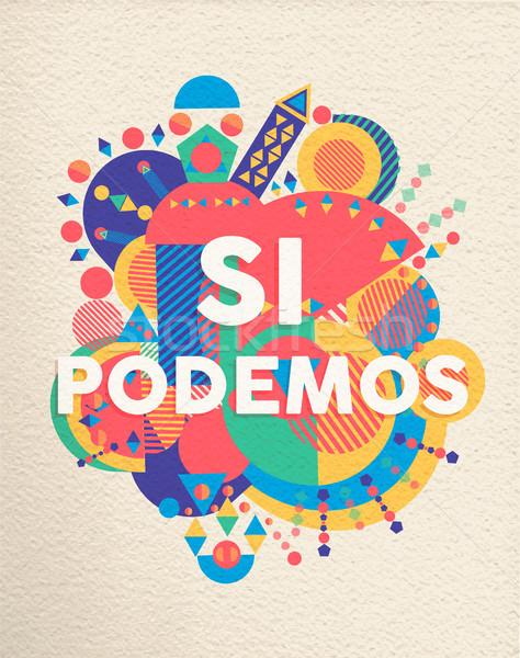 Igen konzerv spanyol motiváció idézet poszter Stock fotó © cienpies