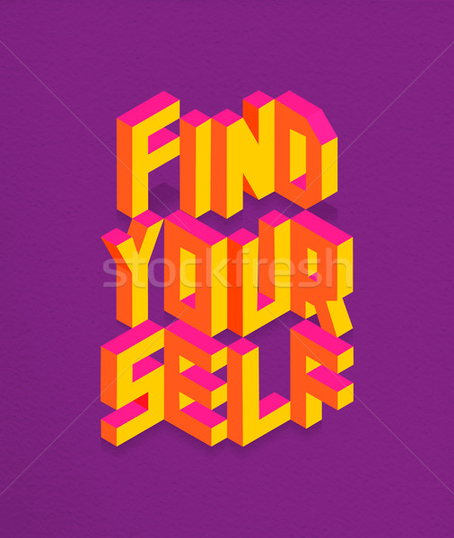 Isometric Find your self quote background Stock photo © cienpies