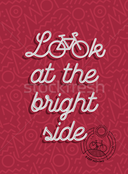 Stock photo: Bike motivation positive bicycle retro outline