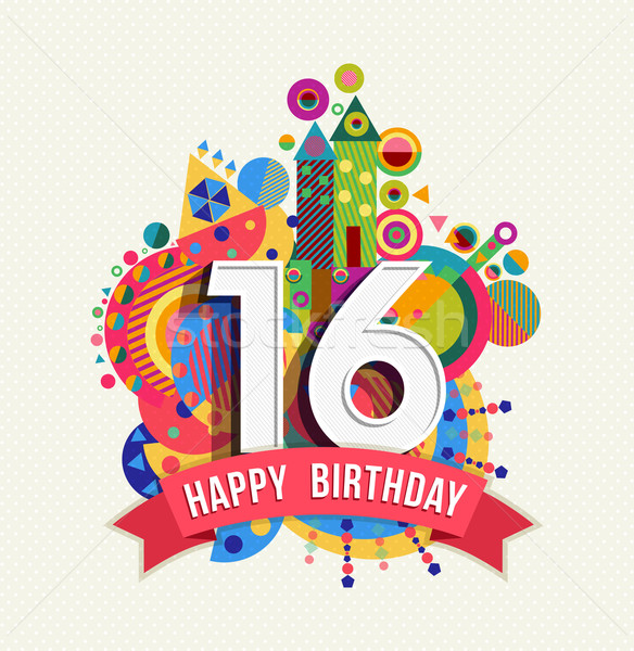 Happy birthday 16 year greeting card poster color Stock photo © cienpies