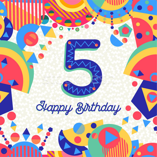 Five 5 year birthday party greeting card number Stock photo © cienpies