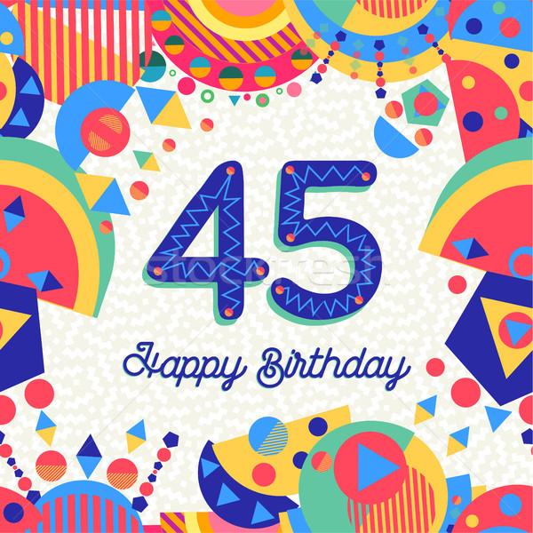 Kırk beş yıl doğum günü partisi tebrik kartı mutlu yıllar Stok fotoğraf © cienpies