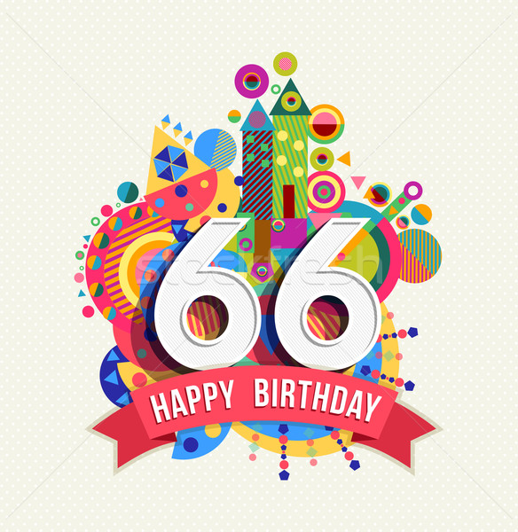 Happy birthday 66 year greeting card poster color Stock photo © cienpies